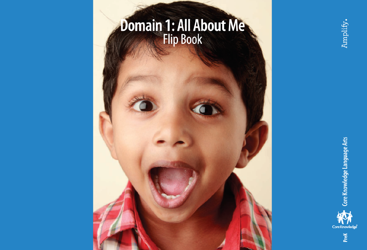 Amplify CKLA Domain 4: All About Me Flip Book