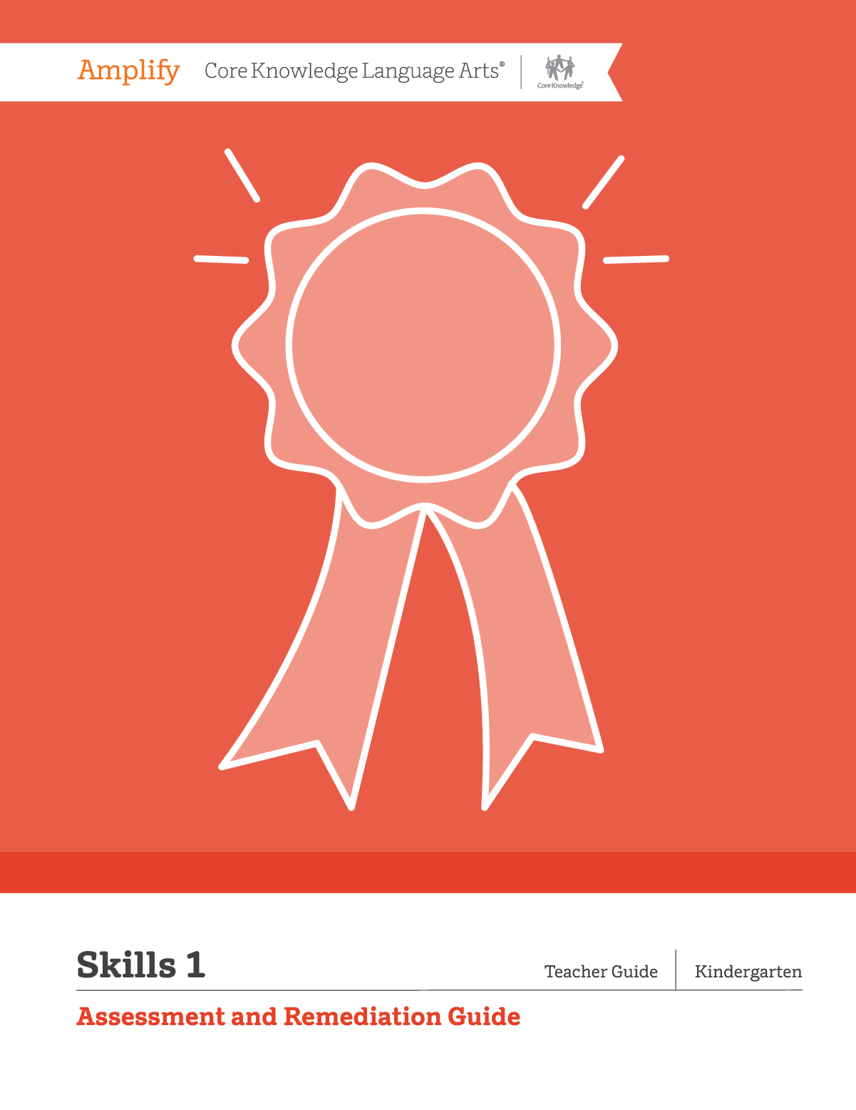 Amplify CKLA Skills 1 Assessment and Remediation Guide