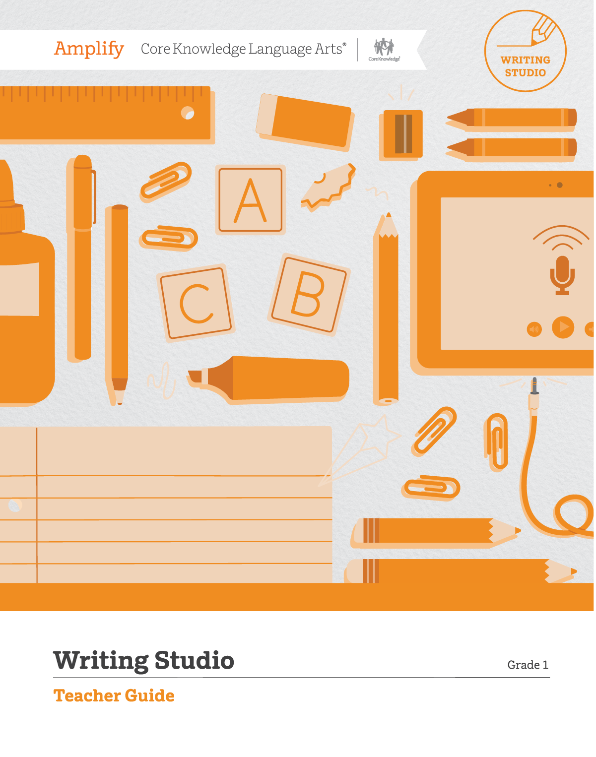 Amplify CKLA Writing Studio Teacher Guide